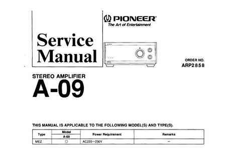 PIONEER A-09 STEREO AMP SERVICE MANUAL INC BLK DIAG SCHEMS PCBS AND PARTS LIST 36 PAGES ENG