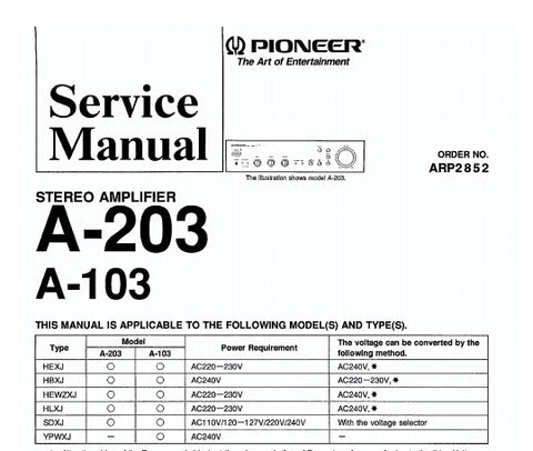 PIONEER A-103 A-203 STEREO AMPLIFIER SERVICE MANUAL INC SCHEM DIAG PCBS BLK DIAG AND PARTS LIST 20 PAGES ENG