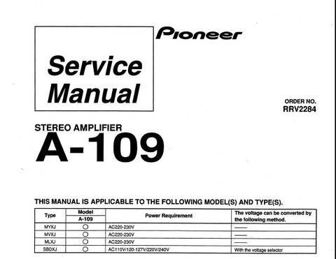 PIONEER A-109 A-209 A-209R STEREO AMPLIFIER SERVICE MANUAL INC SCHEM DIAGS BLK DIAG CONN DIAG PCBS AND PARTS LIST 40 PAGES ENG