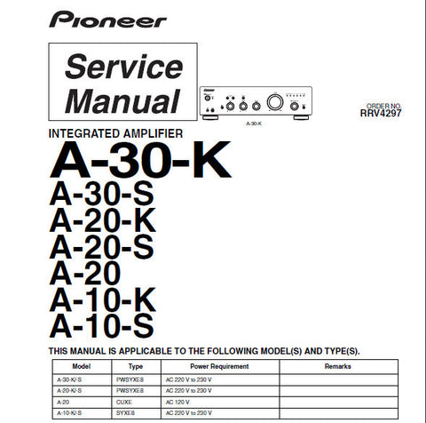 PIONEER A-10-K A-10-S A-20-K A-20-S A-20 A-30-K A-30-S STEREO INTEGRATED AMPLIFIER SERVICE MANUAL INC BLK DIAG SCHEM DIAG PCBS AND PARTS LIST 57 PAGES ENG