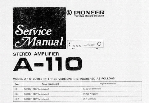 PIONEER A-110 STEREO AMPLIFIER SERVICE MANUAL INC PCBS SCHEM DIAGS AND PARTS LIST 13 PAGES ENG