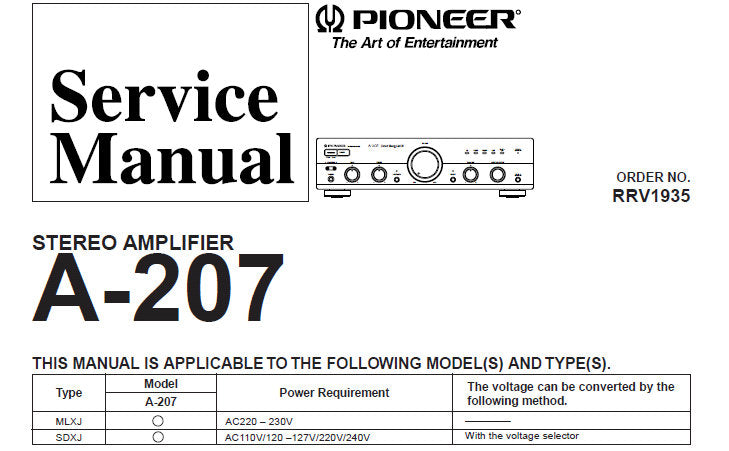 PIONEER A-207 STEREO AMPLIFIER SERVICE MANUAL INC SCHEM DIAG OVERALL CONN  DIAG PCB CONN DIAG PCBS BLK DIAG AND PARTS LIST 31 PAGES ENG