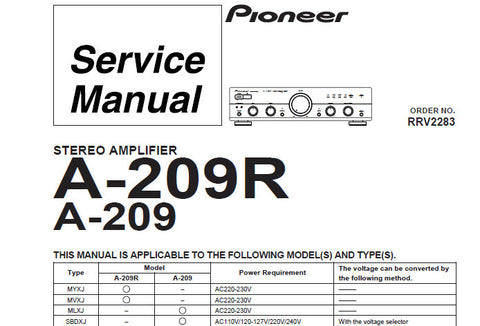PIONEER A-209 A-209R STEREO AMPLIFIER SERVICE MANUAL INC BLK DIAG OVERALL CONN DIAG SCHEM DIAGS PCBS AND PARTS LIST 34 PAGES ENG