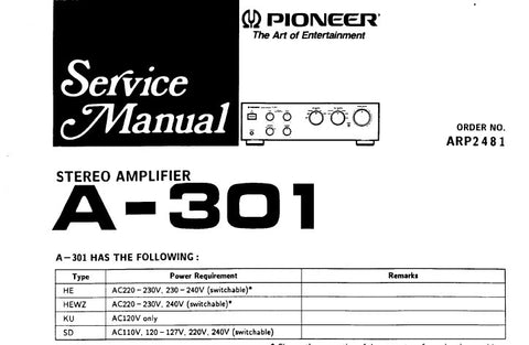PIONEER A-301 STEREO AMPLIFIER SERVICE MANUAL INC PCB CONN DIAGS SCHEM DIAGS AND PARTS LIST 20 PAGE NUMBERS BUT SOME ARE DOUBLE OR TRIPLE PAGES SO 31 PAGES ENG
