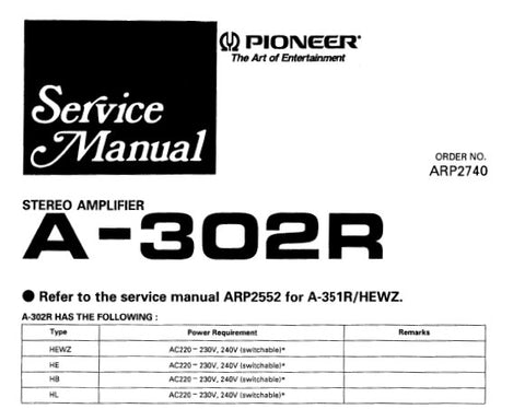 PIONEER A-302R A-351R STEREO AMPLIFIER SERVICE MANUAL INC SCHEM AND PCB CONN DIAGS AND PARTS LIST 20 PAGES ENG
