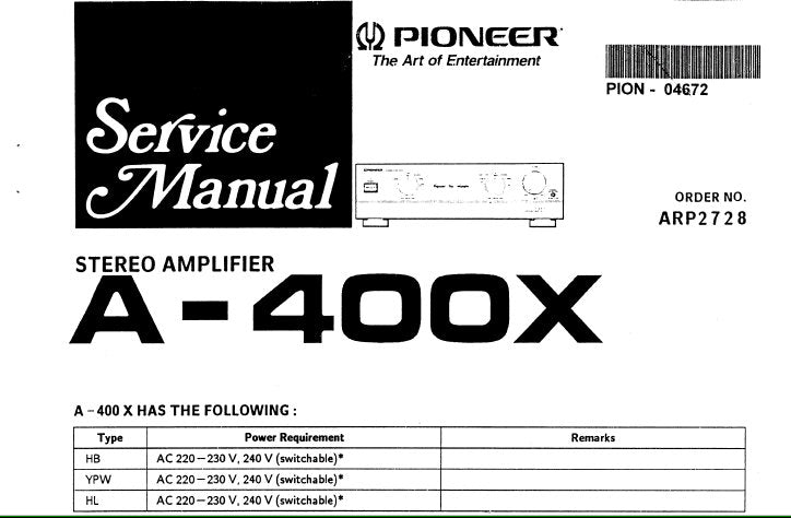 PIONEER A-400X STEREO AMPLIFIER SERVICE MANUAL INC SCHEM DIAGS PCB CONN  DIAGS AND PARTS LIST 14 PAGES ENG