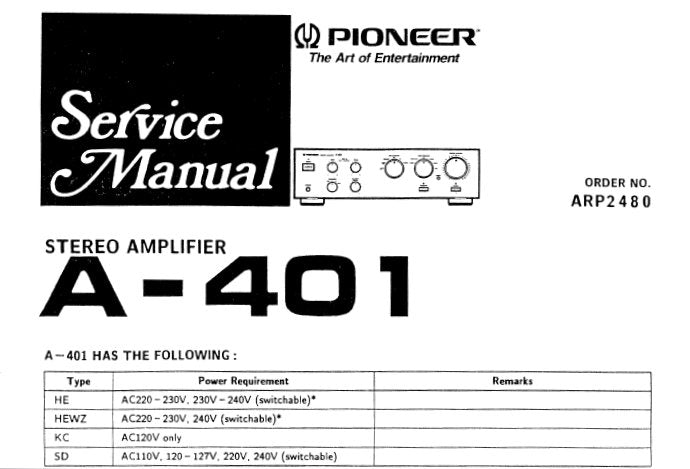 PIONEER A-401 A-402 STEREO AMPLIFIER SERVICE MANUAL INC SCHEM DIAGS PCB  CONN DIAGS AND PARTS LIST 16 PAGES ENG