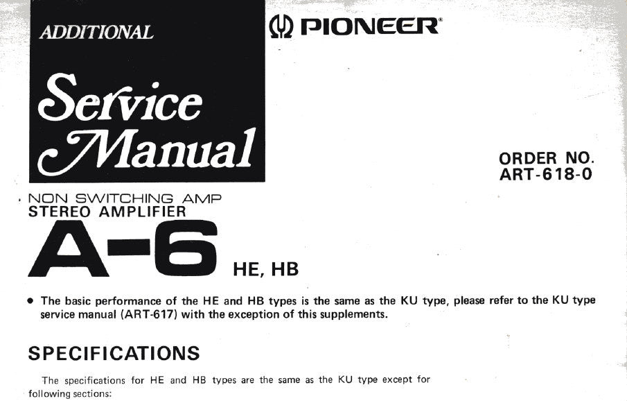 PIONEER A-6 STEREO AMP ADDITIONAL SERVICE MANUAL SCHEMATIC