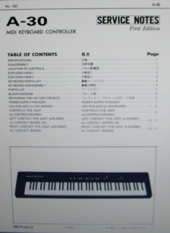 ROLAND A-30 MIDI KEYBOARD CONTROLLER SERVICE NOTES  INC BLK DIAG SCHEM DIAG PCBS AND PARTS LIST 11 PAGES ENG