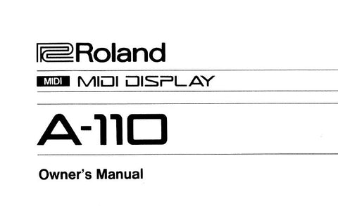 ROLAND A-110 MIDI DISPLAY OWNER'S MANUAL INC CONN DIAGS 8 PAGES ENG