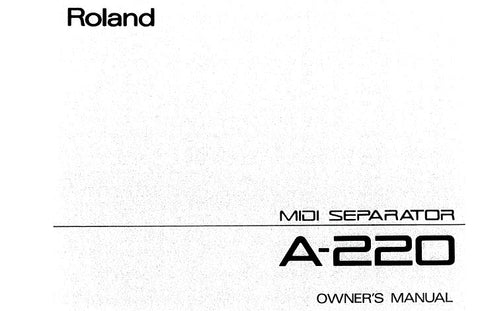 ROLAND A-220 MIDI SEPARATOR OWNER'S MANUAL INC BLK DIAG AND CONN DIAG 26 PAGES ENG