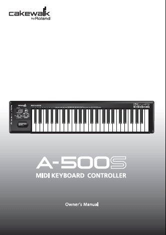 ROLAND A-500S MIDI KEYBOARD CONTROLLER OWNER'S MANUAL INC CONN DIAGS AND TRSHOOT GUIDE 80 PAGES ENG