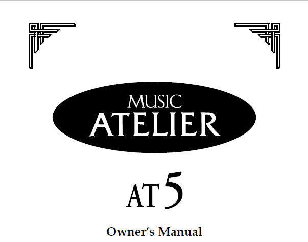 ROLAND AT-5 ATELIER SERIES ELECTRONIC ORGAN OWNER'S MANUAL