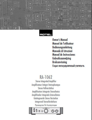 ROTEL RA-1062 STEREO INTEGRATED AMPLIFIER OWNER'S MANUAL 54 PAGES ENG FRANC DEUT ITAL ESP