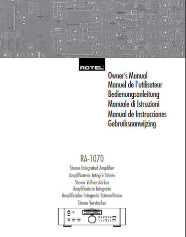 ROTEL RA-1070 STEREO INTEGRATED AMPLIFIER OWNER'S MANUAL 50 PAGES ENG FRANC DEUT ITAL ESP