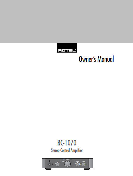 ROTEL RC-1070 STEREO CONTROL AMPLIFIER OWNER'S MANUAL 12 PAGES ENG