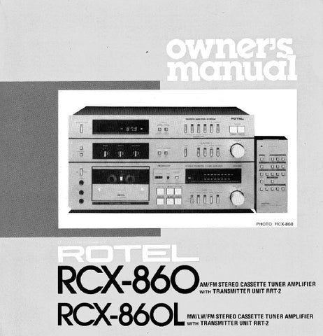 ROTEL RCX-860 AM FM STEREO CASSETTE TUNER AMPLIFIER RCX-860L MW LW FM STEREO CASSETTE TUNER AMPLIFIER OWNER'S MANUAL 9 PAGES ENG