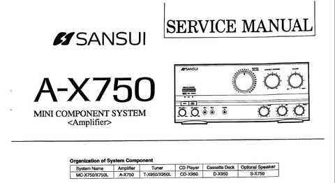 SANSUI A-X750 MINI COMPONENT SYSTEM STEREO INTEGRATED AMP SERVICE MANUAL INC BLK DIAGS SCHEMS PCBS AND PARTS LIST 12 PAGES ENG
