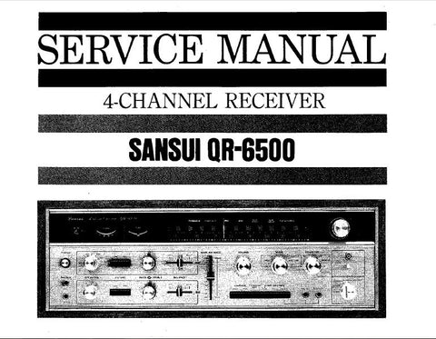 SANSUI QR-6500 4 CHANNEL RECEIVER SERVICE MANUAL INC TRSHOOT GUIDE SCHEMS PCBS AND PARTS LIST 32 PAGES ENG