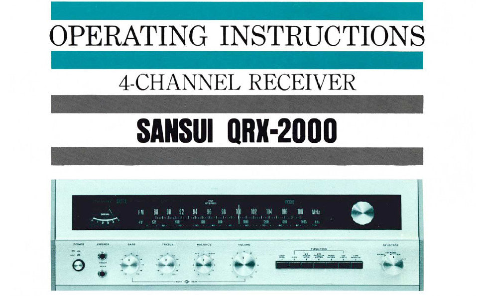 SANSUI QRX-2000 4 CHANNEL RECEIVER OPERATING INSTRUCTIONS INC CONN DIAGS AND TRSHOOT GUIDE 16 PAGES ENG