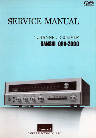 SANSUI QRX-2000 4 CHANNEL RECEIVER SERVICE MANUAL INC TRSHOOT GUIDE  BLK DIAGS SCHEMS PCBS AND PARTS LIST 29 PAGES ENG