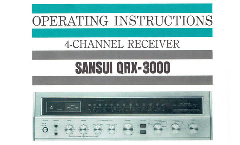 SANSUI QRX-3000 4 CHANNEL RECEIVER OPERATING INSTRUCTIONS INC CONN DIAGS AND TRSHOOT GUIDE17 PAGES ENG
