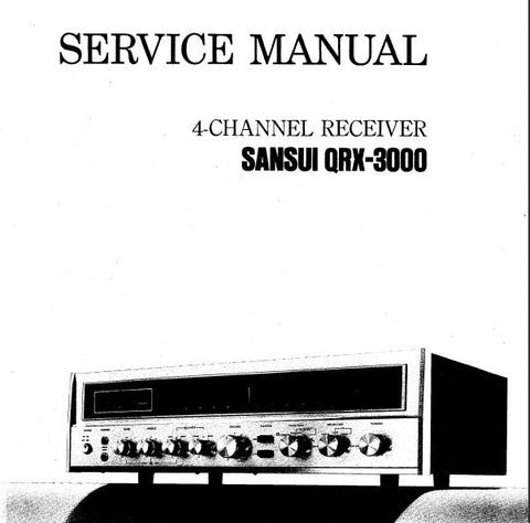 SANSUI QRX-3000 4 CHANNEL RECEIVER SERVICE MANUAL INC TRSHOOT GUIDE  BLK DIAG LEVEL DIAG SCHEMS PCBS AND PARTS LIST 32 PAGES ENG