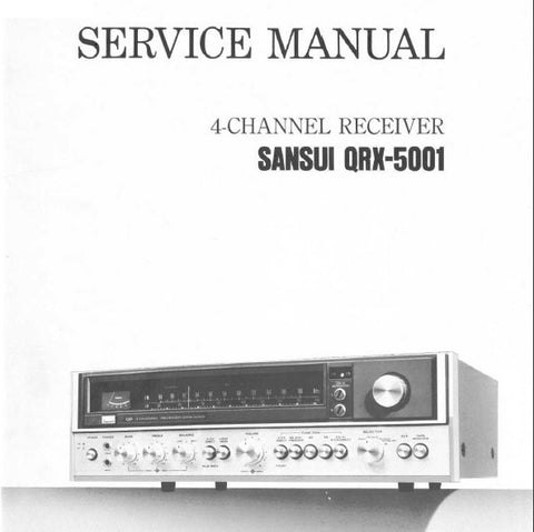 SANSUI QRX-5001 4 CHANNEL RECEIVER SERVICE MANUAL INC TRSHOOT GUIDE  BLK DIAGS SCHEMS PCBS AND PARTS LIST 32 PAGES ENG