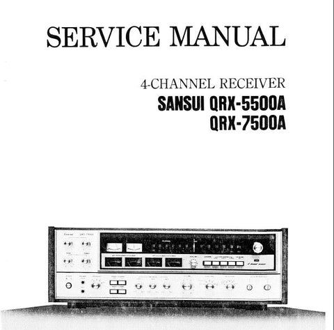 SANSUI QRX-5500A QRX-7500A 4 CHANNEL RECEIVER SERVICE MANUAL INC BLK DIAGS SCHEMS PCBS AND PARTS LIST 43 PAGES ENG