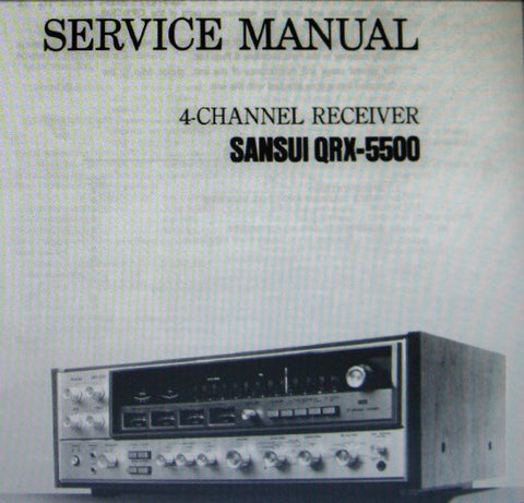 SANSUI QRX-5500 4 CHANNEL RECEIVER SERVICE MANUAL INC TRSHOOT GUIDE BLK DIAG SCHEMS PCBS AND PARTS LIST 50 PAGES ENG