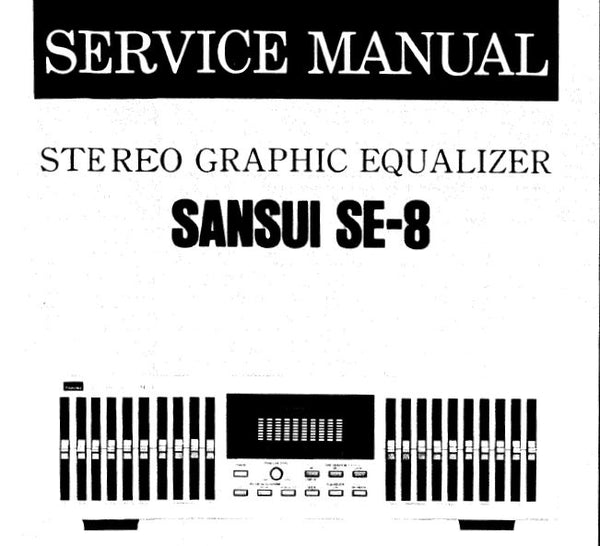 SANSUI SE-8 STEREO GRAPHIC EQUALIZER SERVICE MANUAL INC