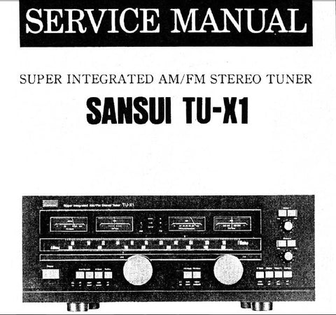 SANSUI TU-X1 SUPER INTEGRATED AM FM STEREO TUNER SERVICE MANUAL INC BLK DIAGS SCHEMS PCBS AND PARTS LIST 19 PAGES ENG