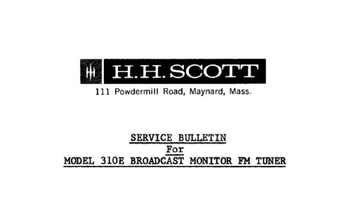 SCOTT 310E BROADCAST MONITOR FM TUNER SERVICE BULLETIN INC SCHEM DIAG 7 PAGES ENG