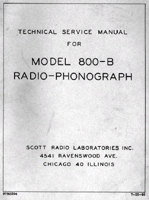SCOTT MODEL 800-B RADIO PHONOGRAPH TECHNICAL SERVICE MANUAL INC SCHEM DIAGS AND PARTS LIST 87 PAGES ENG