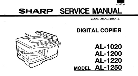 SHARP AL-1020 AL-1200 AL-1220 AL-1250 DIGITAL COPIER SERVICE MANUAL INC BLK DIAGS PCBS SCHEM DIAGS AND PARTS LIST 159 PAGES ENG
