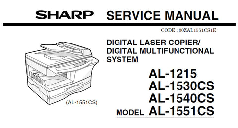 SHARP AL-1215 AL-1530CS AL-1540CS AL-1551CS DIGITAL LASER COPIER DIGITAL MULTIFUNCTION SYSTEM SERVICE MANUAL INC BLK DIAGS AND SCHEM DIAGS 132 PAGES ENG