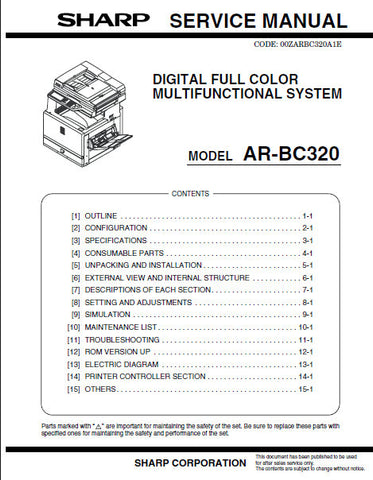 SHARP AR-BC320 DIGITAL FULL COLOR MULTIFUNCTIONAL SYSTEM SERVICE MANUAL INC BLK DIAGS AND SCHEM DIAGS 344 PAGES ENG