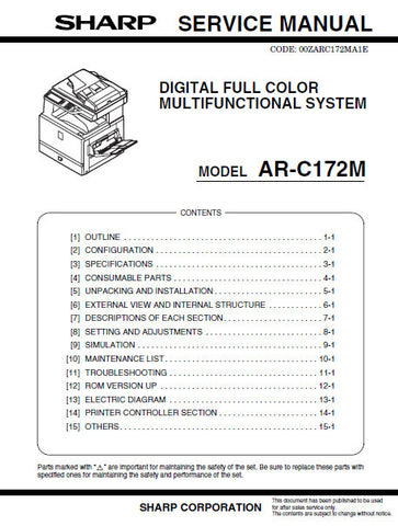 SHARP AR-C172M DIGITAL FULL COLOR MULTIFUNCTIONAL SYSTEM SERVICE MANUAL INC BLK DIAGS AND SCHEM DIAGS 308 PAGES ENG