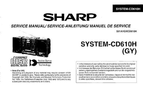 SHARP CD-510H CD-610H CD SYSTEM SERVICE MANUAL INC BLK DIAG PCBS SCHEM DIAGS AND PARTS LIST 64 PAGES ENG DEUT FRANC