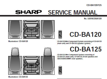 SHARP CD-BA120 CD-BA125 CD SYSTEM SERVICE MANUAL INC BLK DIAGS PCBS SCHEM DIAGS AND PARTS LIST 108 PAGES ENG
