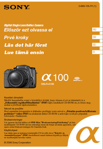 SONY ALPHA α100 DSLR-A100 DIGITAL SINGLE LENS REFLEX CAMERA OPERATING INSTRUCTIONS 83 PAGES HUGARIAN SWEDISH SLOVAKIA FINLAND