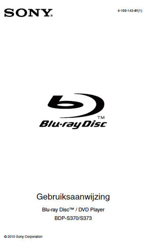 SONY BDP-S370 BDP-BX373 BLU-RAY DISC DVD PLAYER GEBRUIKSAANWIJZING 39 PAGES