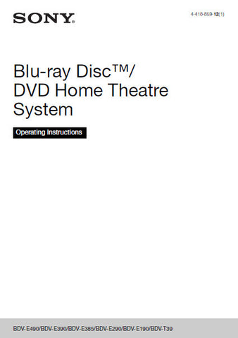 SONY BDV-E190 BDV-E29 BDV-E385 BDV-R490 BDV-T390 BLU-RAY DISC DVD HOME THEATRE SYSTEM OPERATING INSTRUCTIONS 60 PAGES ENG