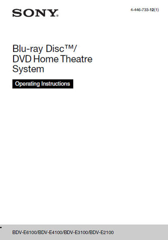 SONY BDV-E2100 BDV-E3100 BDV-E4100 BDV-E6100 BLU-RAY DISC DVD HOME THEATRE SYSTEM OPERATING INSTRUCTIONS 72 PAGES ENG