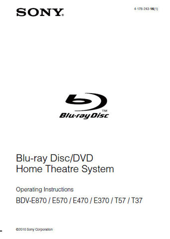 SONY BDV-E370 BDV-E470 BDV-E570 BDV-E870 BDV-T37 BDC-T57 BLU-RAY DISC DVD HOME THEATRE SYSTEM OPERATING INSTRUCTIONS 84 PAGES ENG