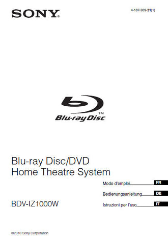 SONY BDV-IZ1000W BLU-RAY DISC DVD HOME THEATRE SYSTEM MODE D'EMPLOI 279 PAGES FRANC DEUT ITAL