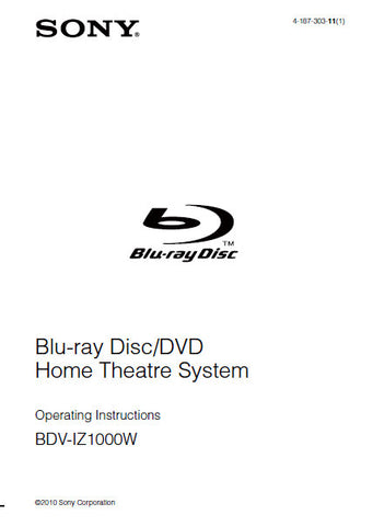 SONY BDV-IZ1000W BLU-RAY DISC DVD HOME THEATRE SYSTEM OPERATING INSTRUCTIONS 88 PAGES ENG