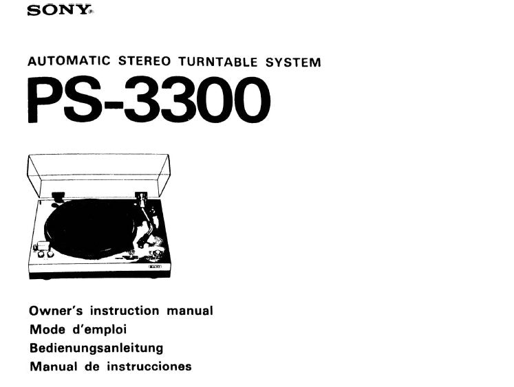 SONY PS-3300 AUTOMATIC STEREO TURNTABLE SYSTEM OWNER'S INSTRUCTION MANUAL 28 PAGES ENG FRANC DEUT ESP