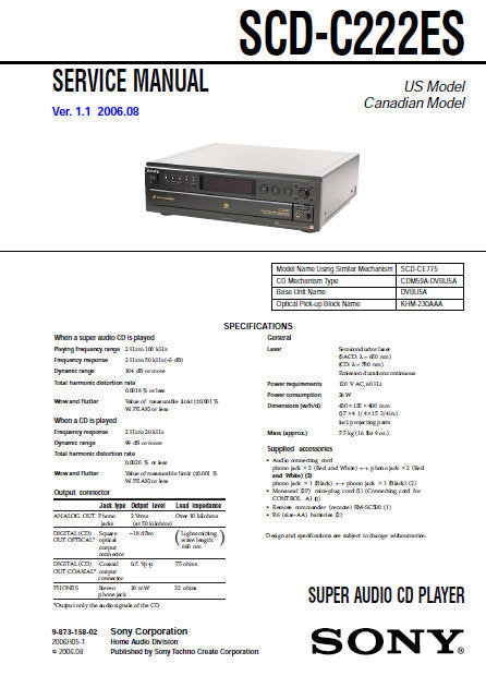 SONY SCD-C222ES SUPER AUDIO CD PLAYER SERVICE MANUAL INC BLK DIAG PCBS SCHEM DIAGS AND PARTS LIST 100 PAGES ENG