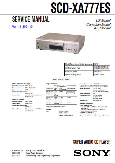 SONY SCD-XA777ES SUPER AUDIO CD PLAYER SERVICE MANUAL INC BLK DIAG PCBS SCHEM DIAGS AND PARTS LIST 137 PAGES ENG